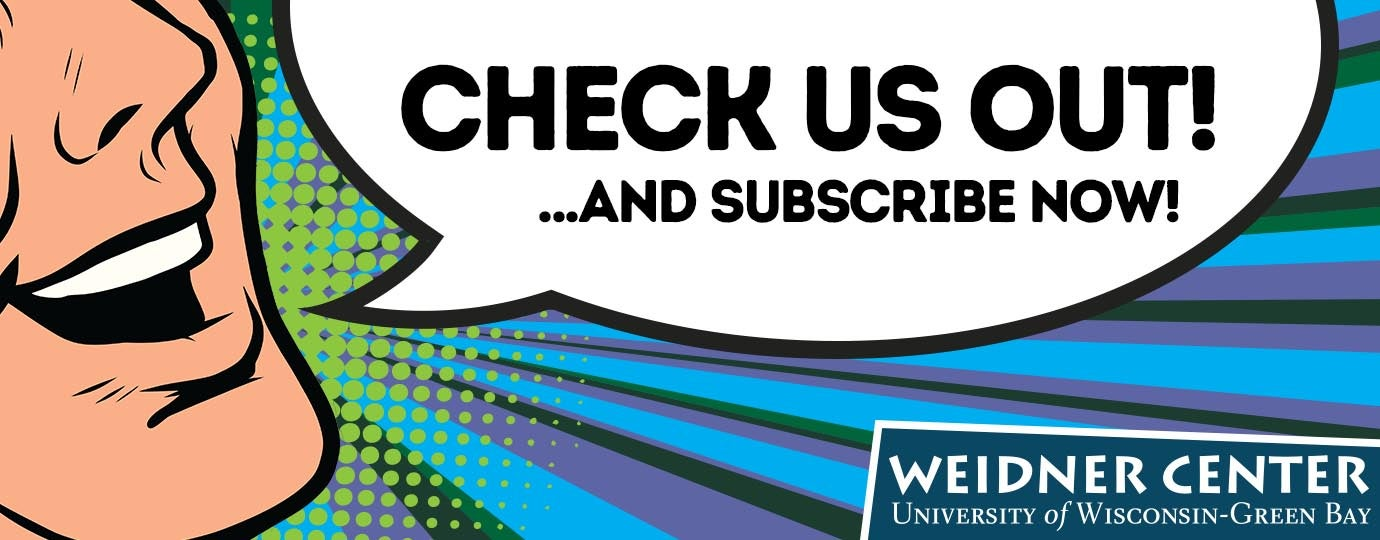 Weidner Center Subscription